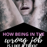 job is like a toxic relationship